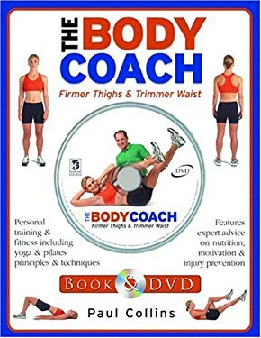 The Body Coach: Firmer Thighs & Trimmer Waist [With DVD] 9781741570168