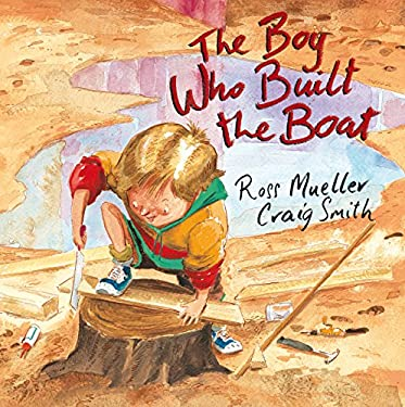 The Boy Who Built the Boat 9781741755886