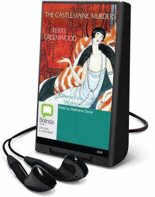 The Castlemaine Murders: A Phryne Fisher Mystery [With Earbuds] 9781742142333