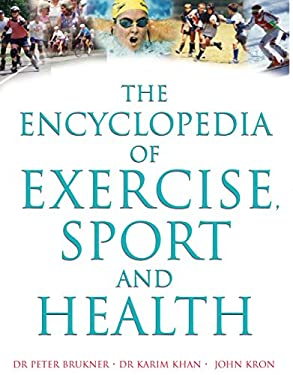 The Encyclopedia of Exercise, Sport and Health 9781741140583