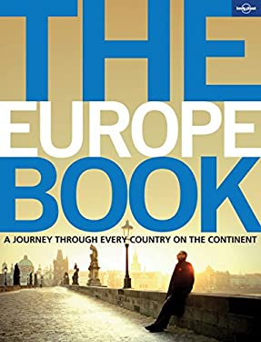 The Europe Book: A Journey Through Every Country on the Continent 9781742200767