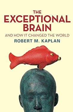 The Exceptional Brain: And How It Changed the World 9781742374444