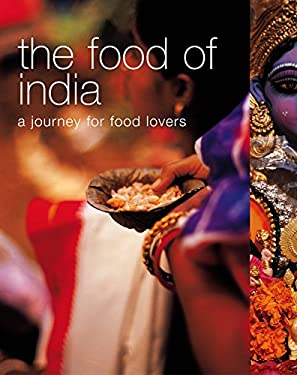 The Food of India: A Journey for Food Lovers 9781740454728