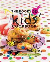 The Kooky 3D Kids' Cookbook 13190814