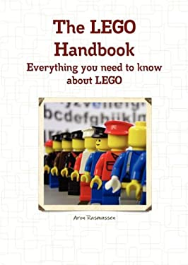 The Lego Handbook - Everything You Need to Know about Lego 9781742444680