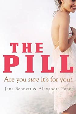 The Pill: Are You Sure It's for You? 9781741750799