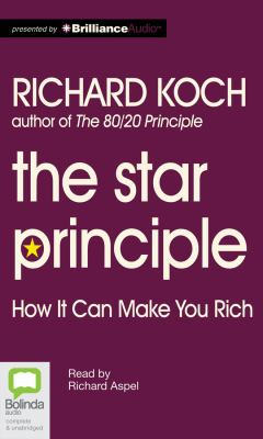 The Star Principle: How It Can Make You Rich 9781743107942