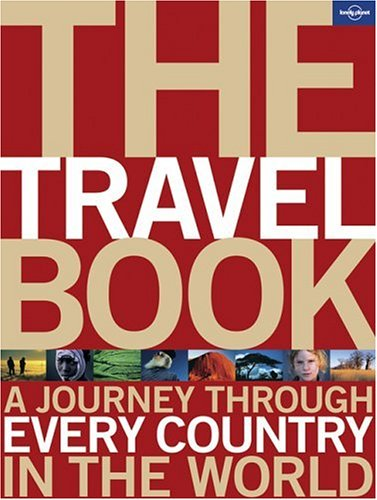 The Travel Book: A Journey Through Every Country in the World 9781741046298