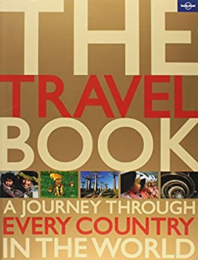 The Travel Book: A Journey Through Every Country in the World 9781742200798