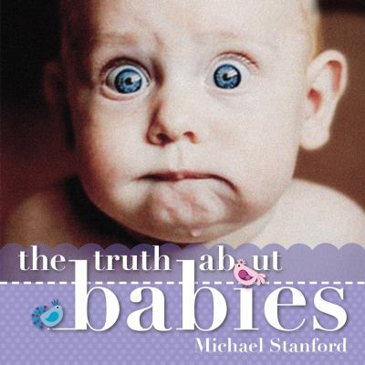 The Truth about Babies 9781742376172