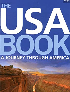Lonely Planet: The USA Book: A Journey Through America 9781742200804