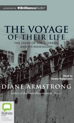 The Voyage of Their Life: The Story of the SS Derna and Its Passengers 9781743109106