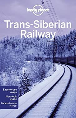 Lonely Planet Trans-Siberian Railway 9781741795653
