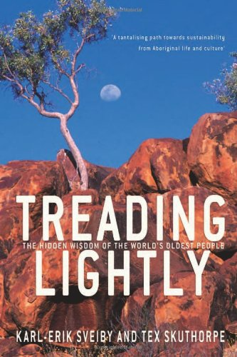 Treading Lightly: The Hidden Wisdom of the World's Oldest People 9781741148749