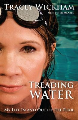 Treading Water: My Life in and Out of the Pool 9781741669510