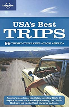 USA's Best Trips: 99 Themed Itineraries Across America 9781741797350