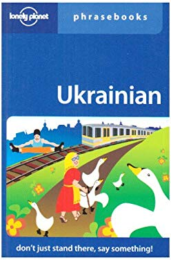 Ukrainian Phrasebook (Rejacketed) 9781741046052