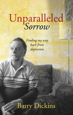 Unparalleled Sorrow: Finding My Way Back from Depression 9781740668033