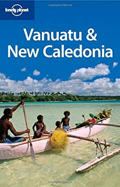 Lonely Planet Vanuatu & New Caledonia 9781741047929