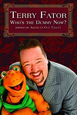 Who's the Dummy Now?: Winner of America's Got Talent 9781741107289
