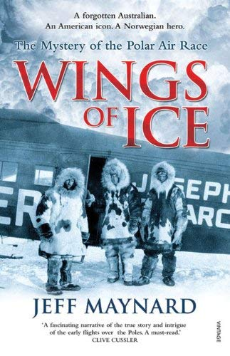 Wings of Ice: The Mystery of the Polar Air Race 9781741669343