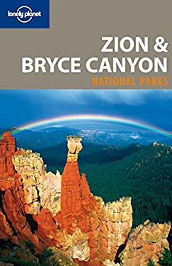 Lonely Planet Zion & Bryce Canyon National Parks 9781741045741