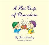 A Hot Cup of Chocolate (Emotions in Motion) 23424913