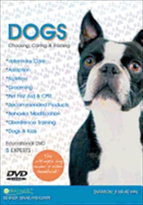 Dogs: Choosing, Caring & Training 0891761002026