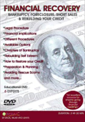 Financial Recovery: Bankruptcy Foreclosure Short Sales & Rebuilding