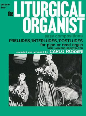The Liturgical Organist, Vol 2 9781769242825