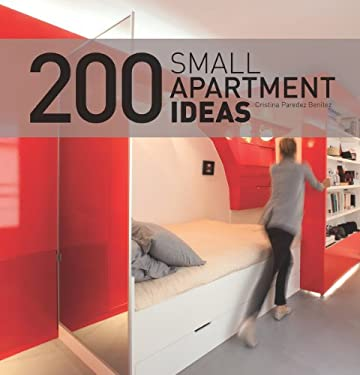 200 Small Apartment Ideas 9781770850453