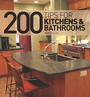 200 Tips for Kitchens and Bathrooms 9781770850897