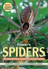 Filmer S Spiders: An Identification Guide for Southern Africa 10869515