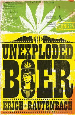 The Unexploded Boer 9781770221659
