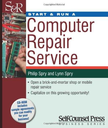 Start & Run a Computer Repair Service [With CDROM] 9781770400894