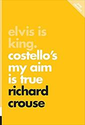 Elvis Is King: Costello's My Aim Is True (Pop Classic) 23047967