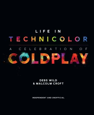 Life in Technicolor: A Celebration of Coldplay