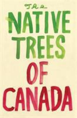 The Native Trees of Canada 9781770460324