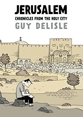 Jerusalem: Chronicles from the Holy City 9781770460713