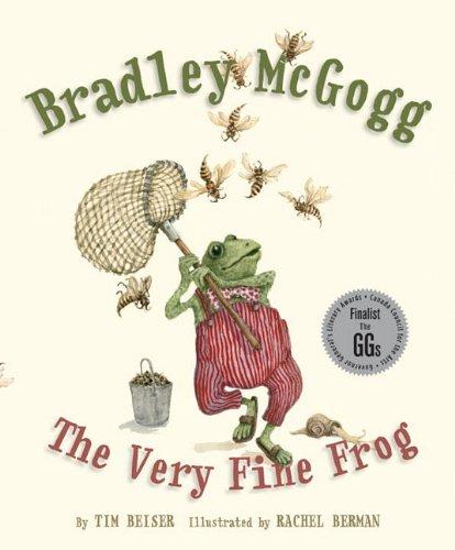 Bradley McGogg: The Very Fine Frog 9781770492769