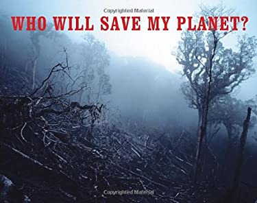 Who Will Save My Planet? 9781770492813