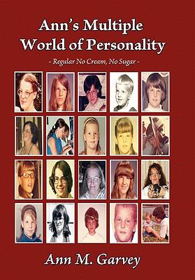 Ann's Multiple World of Personality: Regular No Cream, No Sugar 9781770672659