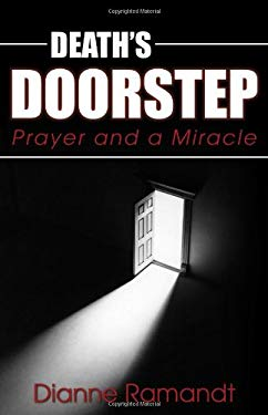 Death's Doorstep: Prayer and a Miracle 9781770692329