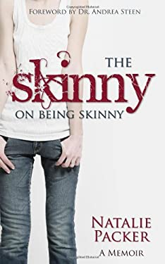 The Skinny on Being Skinny 9781770695290