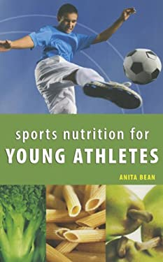 Sports Nutrition for Young Athletes 9781770850309