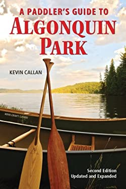 A Paddler's Guide to Algonquin Park 9781770850583