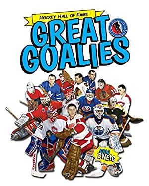 Great Goalies (Hockey Hall of Fame Kids)