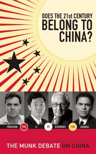 Does the 21st Century Belong to China?: Kissinger and Zakaria vs. Ferguson and Li: The Munk Debate on China 9781770890626