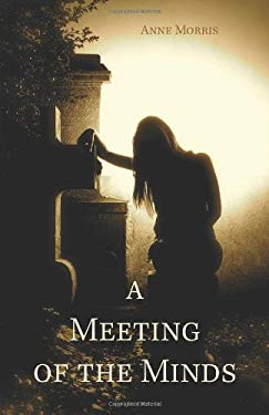 A Meeting of the Minds 9781770976566