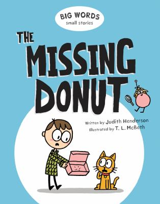 Big Words Small Stories: The Missing Donut